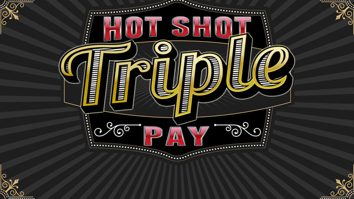 Picture for Hot Shot Triple Pay