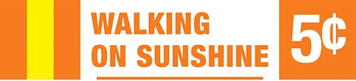 Walking on Sunshine - Nickel Jackpot