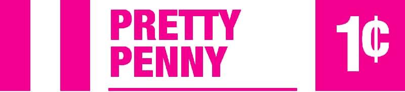 Pretty Penny - Penny Jackpot