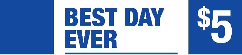Best Day Ever - Five Dollar Jackpot