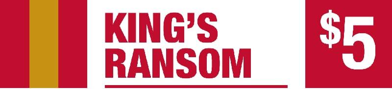 King's Ransom - Five Dollar Jackpot
