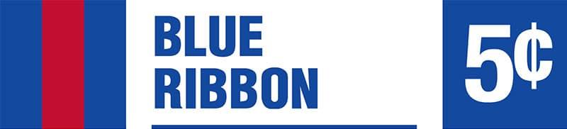 Blue Ribbon - Nickel Jackpot