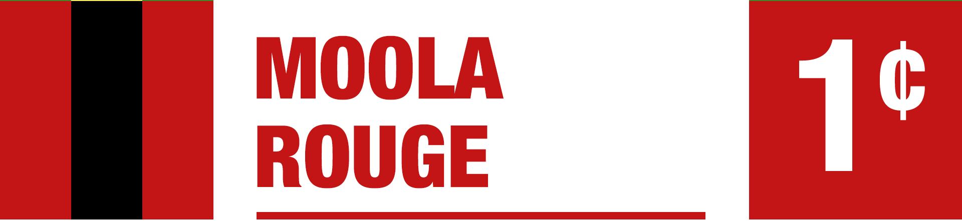 Moola Rouge